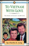 To Vietnam with Love: The Story of Charlie and E.G. Long