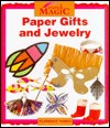 Paper Gifts and Jewelry