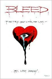 Bleed: Poetry about Love and Loss