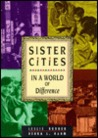 Sister Cities: In a World of Difference