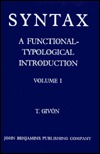Syntax: A Functional-Typological Introduction. Volume I