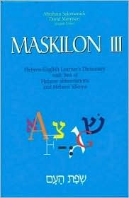 Maskilon IIL: Hebrew-English Learner's Dictionary: With a List of Hebrew Abbreviations & a List of Hebrew Idioms