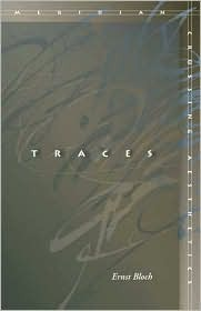 Traces by Ernst Bloch