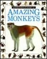 Amazing Monkeys (Eyewitness Junior)