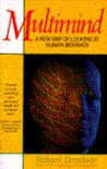 Multimind: A New Way of Looking at Human Behavior