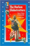 The Harlem Globetrotters by Robbie Butler