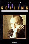 The Phil Collins -- The New Deluxe Anthology