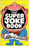 The Super Joke Book by Gyles Brandreth