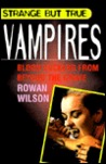 Vampires: Blood Suckers from Beyond the Grave