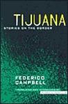 Tijuana: Stories on the Border