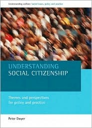 Understanding social citizenship: Themes and perspectives for policy and practice