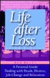 Life After Loss: ...