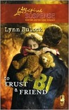 To Trust a Friend (Trust Series #2)