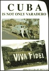 Cuba Is Not Only Varadero