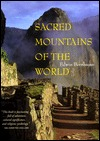 Sacred Mountains of the World by Edwin Bernbaum