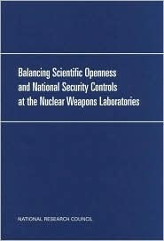 Balancing Scientific Openness and National Security Controls at the Nuclear Weapons Laboratories