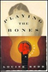 Playing the Bones