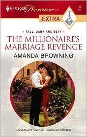 The Millionaires Marriage Revenge(Tall, Dark & Sexy 2)