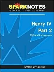 Henry IV, Part II (SparkNotes Literature Guide)