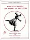 Robert Le Diable: The Ballet of the Nuns