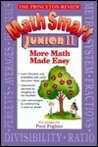 Princeton Review: Math Smart Junior II: More Math Made Easy (Princeton Review Series)