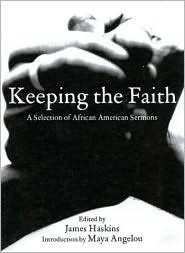 Keeping the Faith: African-American Sermons of Liberation [With CDROM]