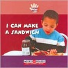 I Can Make a Sandwich (I Can Do It)