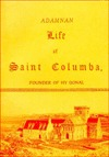 The Life of St.Columba by Adomnán of Iona