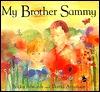 My Brother Sammy by Becky Edwards