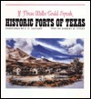 If These Walls Could Speak: Historic Forts of Texas