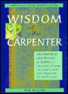 Wisdom of the Carpenter: 365 Prayers and Meditations of Jesus