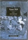Deeper Walk: God of the Desert, God of Greatness, Vol. 1