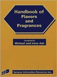 Handbook of Flavors and Fragrances