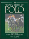 The Pimm's Book of Polo