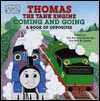 Thomas the Tank Engine Coming and Going (Board Books)