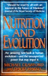 Nutrition and Evolution: Food in Evolution and the Future