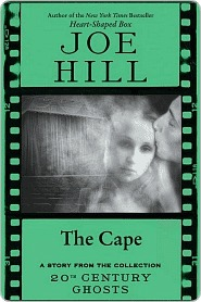 The Cape by Joe Hill
