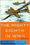 The Mighty Eighth in WWII by J. Kemp McLaughlin