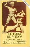 El Toro de Minos by Leonard Cottrell