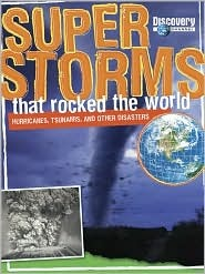 Super Storms That Rocked the World by Mark Shulman