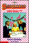 Karen's Birthday (Baby-Sitters Little Sister, #7)