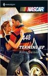 Teaming Up (Harlequin NASCAR, #26)