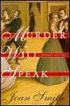 Murder Will Speak: A Regency Mystery
