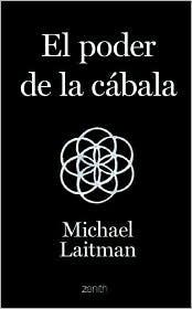 El Poder De La Cabala / The Power of Kabbalah