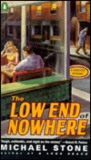 The Low End of Nowhere (Streeter, #1)