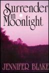 Surrender in Moonlight