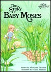 The Story of Baby Moses (An Alice in Bibleland Storybook)