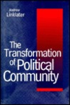 The Transformation of Political Community: Ethical Foundations of the Post-Westphalian Era