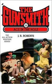 Ace in the Hole (The Gunsmith, #316)