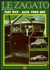 Le Zagato: Fiat 8vz, Alfa, Romeo 1900 Ssz